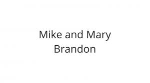 Mike and Mary Brandon 300x167 - Raising Hope