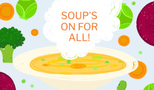 Soups On Logo 2020 300x177 - Soup's On For All!