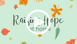 RH Video 300x172 - Raising Hope (at home)